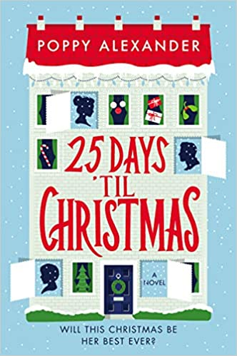 Days To Christmas.Amazon Com 25 Days Til Christmas A Novel 9780062958792