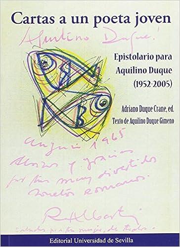 Cartas a un poeta joven: Aquilino Duque Gimeno ...