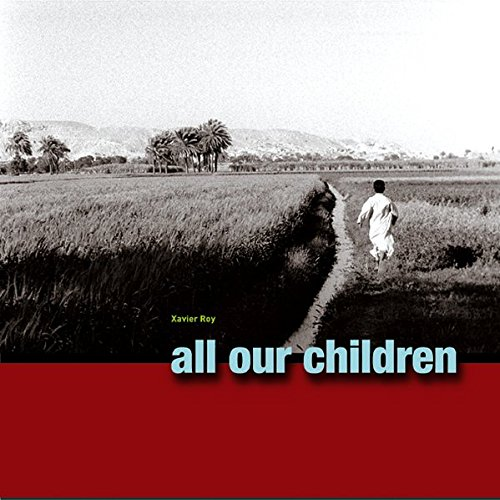 All Our Children: A Journey into Their World, Joy and Music (Book & 4-CD set)