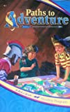 img - for PATHS TO ADVENTURE - A BEKA BOOK book / textbook / text book