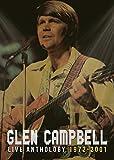 Buy Glen Campbell - Live Anthology 1972-2001