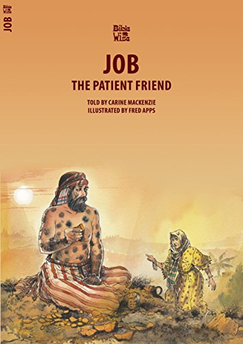 Job: The Patient Friend (Bible Wise)