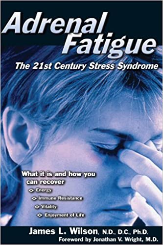 Adrenal fatigue the 21st century stress syndrome kindle edition adrenal fatigue the 21st century stress syndrome kindle edition by james l wilson jonathan v wright health fitness dieting kindle ebooks fandeluxe PDF