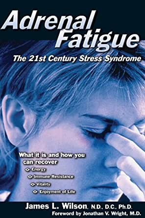 Adrenal Fatigue Century Stress Syndrome ebook product image