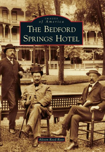 (Bedford Springs Hotel, The (Images of America))