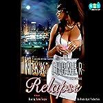 Relapse: A Novel | Nikki Turner