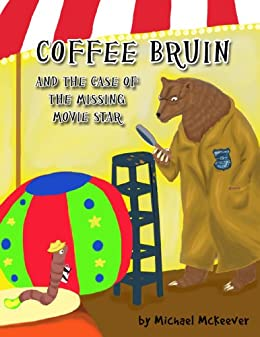 COFFEE BRUIN AND THE CASE OF THE MISSING MOVIE STAR