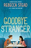 Image of Goodbye Stranger (Boston Globe-Horn Book Honors (Awards))