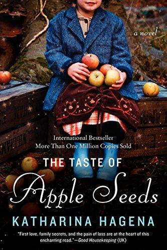 The Taste of Apple Seeds: A Novel pdf