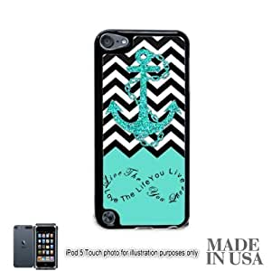 Live the Life You Love Infinity Quote - Aqua Black White Chevron with Anchor iPod Touch 5 5G Hard Case - BLACK by Unique Design Gifts [MADE IN USA]