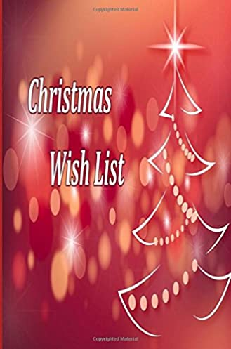 Christmas Wish List Wish List Suggestions and Gift Ideas For Yourself Christmas Gifts List For Kids Christmas Gift Exchange Ideas For CoWorkers Castles ... & Christmas Wish List: Wish List Suggestions and Gift Ideas For ...