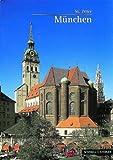 Munchen : Kath. Stadtpfarrkirche St. Peter, Altmann, Lothar and v Gotz, Roman, 3795443776