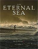 The Eternal Sea, Philip Plisson and Christian Buchet, 0810930919