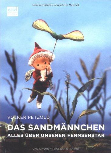 Das Sandmännchen: Alles über unseren Fernsehstar Gebundenes Buch – 12. März 2009 Volker Petzold edel EDITION 3941378066 DDR