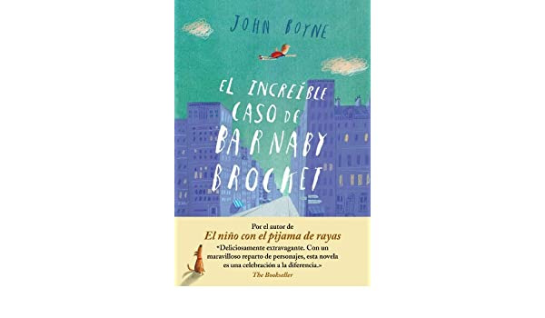 Amazon.com: El increíble caso de Barnaby Brocket (Spanish Edition) eBook: John Boyne: Kindle Store