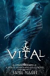 Vital: Immortal Soul Mates (Insight series Book 4)