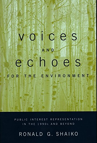 Voices and Echoes for the Environment: Public Interest Representation in the 1990s and Beyond