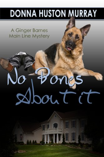 NO BONES ABOUT IT (Ginger Barnes Main Lines Mysteries Book 4)