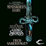 Mindsword's Story: The Sixth Book of Lost Swords | Fred Saberhagen