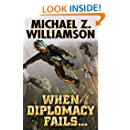 When Diplomacy Fails (Freehold Series - Ripple Creek Book 3)