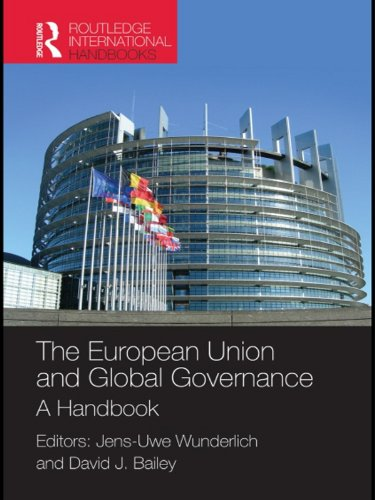 Download The European Union and Global Governance: A Handbook (Routledge International Handbooks) Pdf