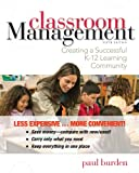 Classroom Management Creating a Successful K -12 Learning Community 5E Binder Ready Version, Burden, 1118454413