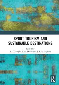 Sport tourism and sustainable destinations /