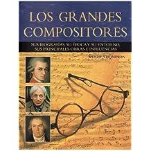 LOS GRANDES COMPOSITORES