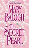 The Secret Pearl, Mary Balogh, 0440242975