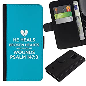 All Phone Most Case / Oferta Especial Cáscara Funda de cuero Monedero Cubierta de proteccion Caso / Wallet Case for Samsung Galaxy S5 Mini, SM-G800 // BIBLE He Heals Brokend Hearts And Binds Up Wounds - Psalm 147:3
