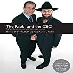 The Rabbi and the CEO: The Ten Commandments for 21st Century Leaders | Thomas D. Zweifel,Aaron L. Raskin