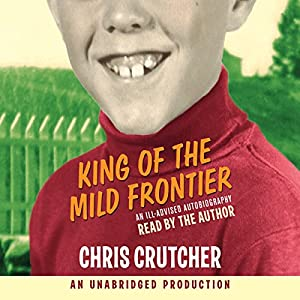 King of the Mild Frontier Audiobook