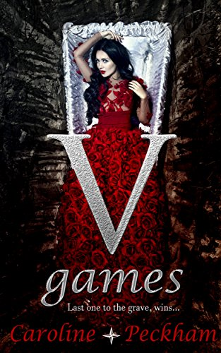 V Games (The Vampire Games Book 1) by [Peckham, Caroline]