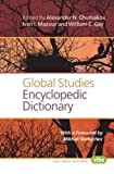 img - for Global Studies Encyclopedic Dictionary (Value Inquiry Book) book / textbook / text book