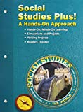 SOCIAL STUDIES 2003 SOCIAL STUDIES PLUS! A HANDS-ON APPROACH GRADE 6