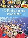 Atlas mondial des poisson marins : 4200 Espèces, plus de 6000 photographies par Debelius