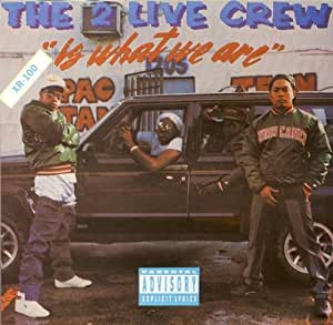 2 live crew is what we are by 2 live crew 1996 06 10. Black Bedroom Furniture Sets. Home Design Ideas