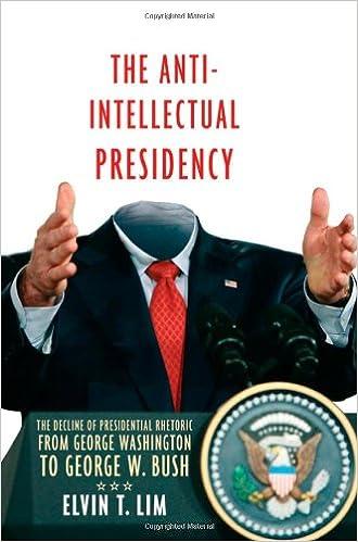 The Anti-Intellectual Presidency