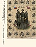 The Reminiscences of a Mississippian in Peace and War, Frank A. Montgomery, 1453748040