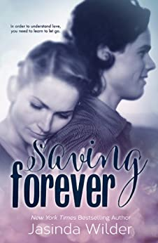 Saving Forever (The Ever Trilogy: Book 3) by [Wilder, Jasinda]