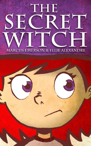 The Secret Witch (a fun adventure for children ages 9-12)