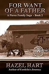 For Want of a Father (Pierce Family Saga Book 2)
