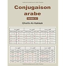 Conjugaison arabe - Version 2: Nouvelle édition : corrigée et augmentée
