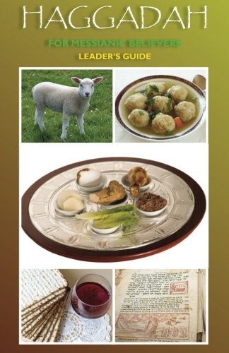 Haggadah for Messianic Believers - Leader's Guide