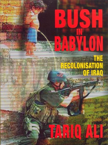 Bush in Babylon: The Recolonisation of - Near Outlet Stores Diego San