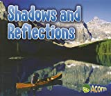 Shadows and Reflections, Daniel Nunn, 1432966294