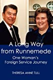 A Long Way from Runnemede, Theresa Anne Tull, 0984583297