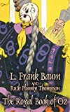img - for The Royal Book of Oz by L. Frank Baum, Fiction, Fantasy, Fairy Tales, Folk Tales, Legends & Mythology book / textbook / text book