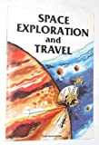 Space Exploration and Travel, Louis Sabin, 0816702594