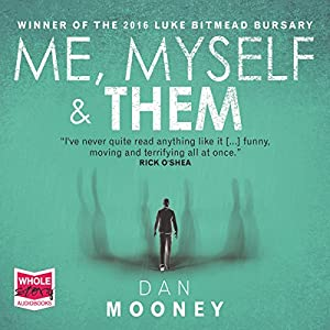 Me, Myself and Them Audiobook